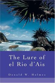 Cover of: The Lure of el Rio d