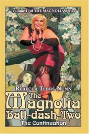 Cover of: The Magnolia Ball-dash-Two