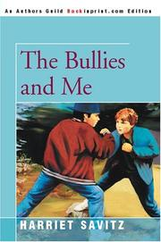 Cover of: The Bullies and Me