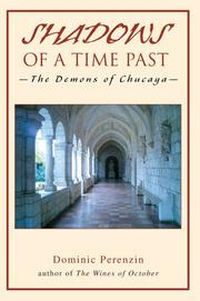 Cover of: SHADOWS OF A TIME PAST