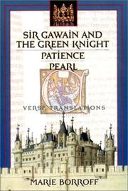 Cover of: Sir Gawain and the Green Knight, Patience, Pearl | Marie Borroff