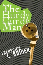 Cover of: The Hurdy Gurdy Man | Frederick L Krider