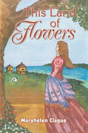 Cover of: This Land of Flowers