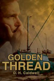Cover of: Golden Thread | D. H. Caldwell
