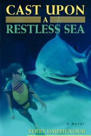 Cover of: Cast Upon a Restless Sea