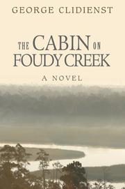 Cover of: The Cabin on Foudy Creek