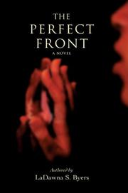 Cover of: The Perfect Front | LaDawna S Byers