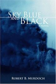 Cover of: Sky Blue and Black | Robert B Murdoch
