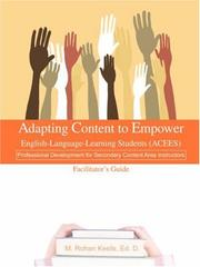 Cover of: Adapting Content to Empower English-Language-Learning Students (ACEES) | M Rohan Keefe