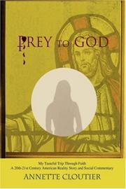 Cover of: Prey to God | Annette Cloutier