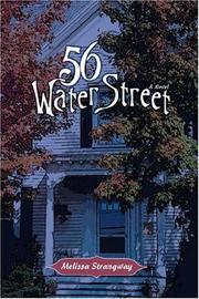 Cover of: 56 Water Street | Melissa Strangway