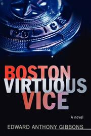 Cover of: Boston Virtuous Vice | Edward Anthony Gibbons