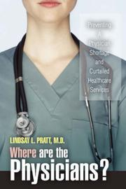 Cover of: Where are the Physicians? | Lindsay L. Pratt