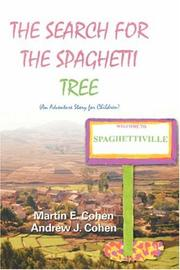 Cover of: The Search for the Spaghetti Tree | Andrew J Cohen