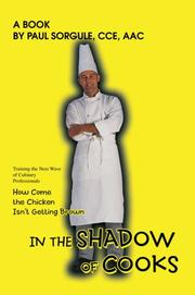 Cover of: In the Shadow of Cooks | Paul Sorgule