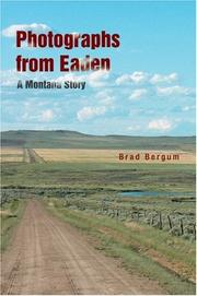 Cover of: Photographs from Eaden | Brad Bergum