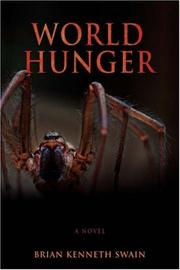 World Hunger by Brian Kenneth Swain
