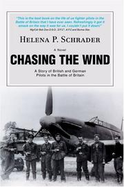 Cover of: Chasing the Wind: A Story of British and German Pilots in the Battle of Britain