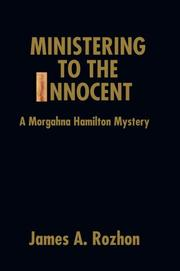 Cover of: Ministering To The Innocent | James A Rozhon