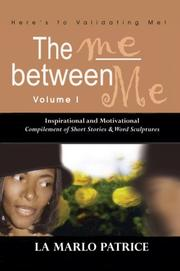 Cover of: The Me Between Me | La Marlo Patrice