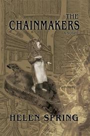 Cover of: The Chainmakers | Helen Spring