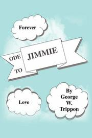 Cover of: Ode to Jimmie | George W Trippon