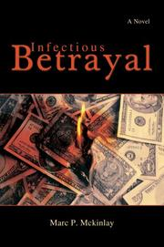 Cover of: Infectious Betrayal | Marc P Mckinlay