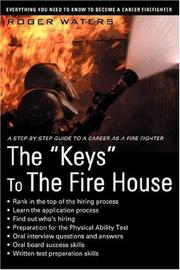 Cover of: The Keys To The Fire House | Roger Waters