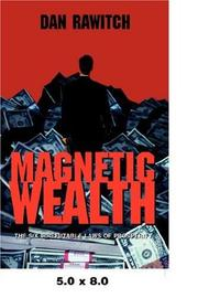 Cover of: Magnetic Wealth | Dan Rawitch
