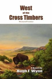 Cover of: West of the Cross Timbers | Hugh F Wynn