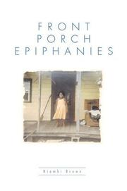 Cover of: Front Porch Epiphanies | Niambi Brown