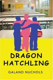 Cover of: Dragon Hatchling | Galand A Nuchols