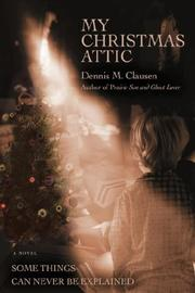 Cover of: My Christmas Attic | Dennis M. Clausen