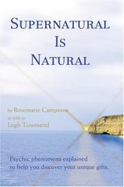 Cover of: Supernatural Is Natural | Rosemarie Campione