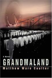 Cover of: Grandmaland | Matthew Ware Coulter