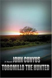 Cover of: Toromillo the Hunted | John Cunyus