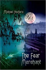 Cover of: The Fear Merchant | Michael Hodjera