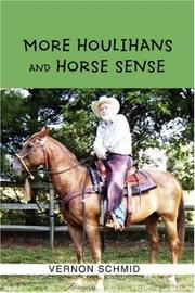 Cover of: More Houlihans and Horse Sense