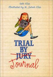 Cover of: Trial by Journal | Kate Klise