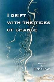 Cover of: I Drift with the Tides of Chance | Dickie Tryon