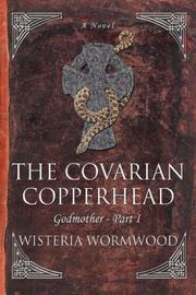 Cover of: The Covarian Copperhead | Wisteria Wormwood
