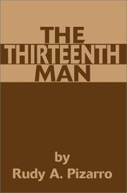 Cover of: The Thirteenth Man | Rudy A. Pizarro