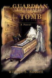Cover of: The Guardian of The Tomb | William S. Russell