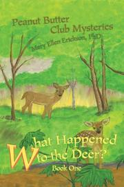 Cover of: What Happened to the Deer? | Mary Ellen Erickson