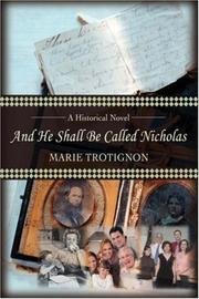 Cover of: And He Shall Be Called Nicholas | Marie Trotignon