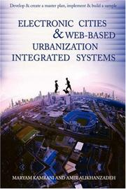 Cover of: Electronic cities & Web-based urbanization integrated systems | Maryam Kamrani