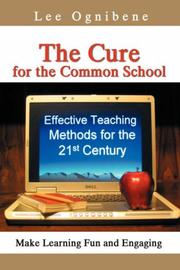 Cover of: The Cure for the Common School | Lee Ognibene