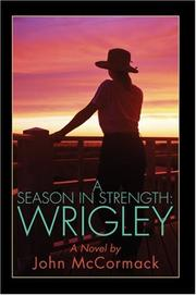 Cover of: A Season In Strength Wrigley