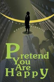 Cover of: Pretend You Are Happy | Edward Schwartz