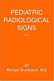 Cover of: Pediatric Radiological Signs | Michael Grunebaum